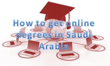 How to Get Online Degree in Saudi Arabia?