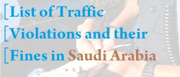 List of Traffic Violations Penalties in Saudi Arabia