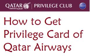 How to Get Privilege Card of Qatar Airways