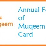 What is Annual Fee of Muqeem Card?