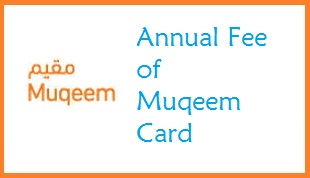 muqeem card fees