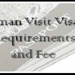 Oman Visit Visa Requirements and Fee