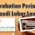 Probation Period Saudi Employment Laws