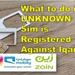 UNKNOWN Sim is Registered Against Iqama