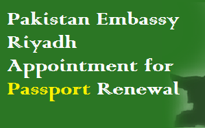 Appointment in Pakistan Embassy for Passport Renewal