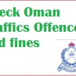 Check Oman Traffics Offences and fines