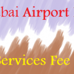 How Much Fee Charge at Dubai Airport?