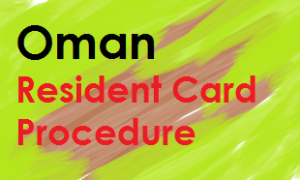 Oman resident card procedure