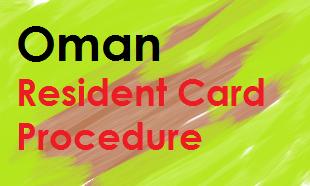 Oman resident card procedure