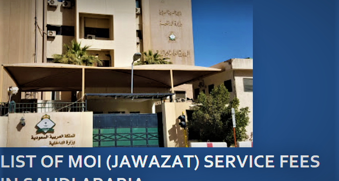 List of Jawazat Iqama & Visa Services fees 2019-2020 in Saudi Arabia
