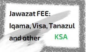Saudi Jawazat Iqama fees for visa and iqama