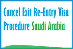 exit re entry visa cancel in ksa