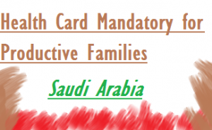 Health card is must for home based family business in saudi arabia