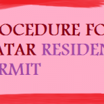 PROCEDURE FOR QATAR RESIDENT PERMIT