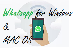 Download Whatsapp for Window PC and MAC