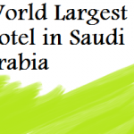 World Largest Hotel ABRAJ KUDAI in Mecca