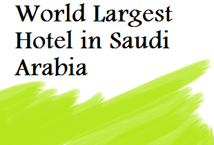 World Largest Hotel ABRAJ KUDAI in Mecca