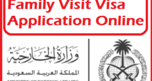 how to apply family visit visa saudi arabia