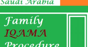 family iqama procedure in Saudi Arabia