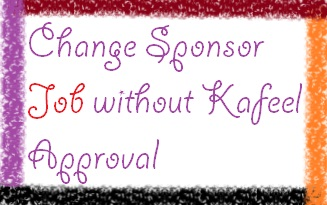 Change Sponsor Job without Kafeel Approval