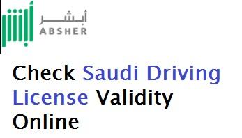 CHECK VALIDITY OF SAUDI DRIVING LICENSE