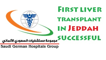 First Liver Transplant Surgery in Jeddah