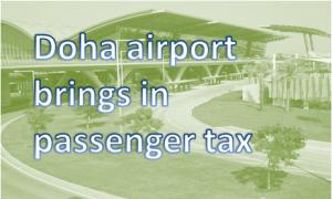 Qatar introduces airport tax on passengers