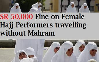 Saudi Riyal 50,000 Fine for Female Pilgrim Without Mahraam