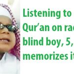 5 Year OLD Saudi Boy Memorizes Quran From Radio