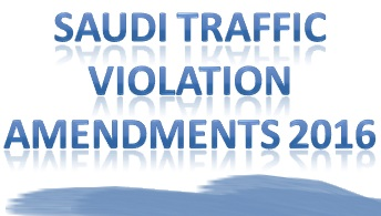 NEW TRAFFIC VIOLATIONS LAWS IN SAUDI ARABIA