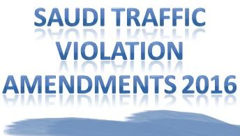 LATEST AMENDMENTS IN SAUDI TRAFFIC RULES