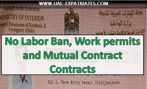 UAE Labour Laws: No Labor Ban, Work permits, Contracts