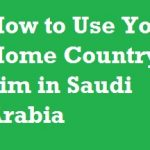 How to Use Home Country Sim in Saudi Arabia