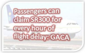 Airlines will 300SR Compensation for Passenger if Flight Delays