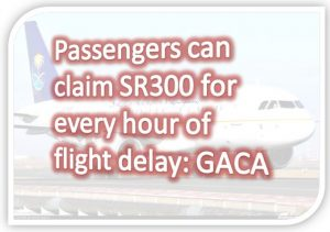 Passenger 300SR Compensation for Passenger if Flight Delays