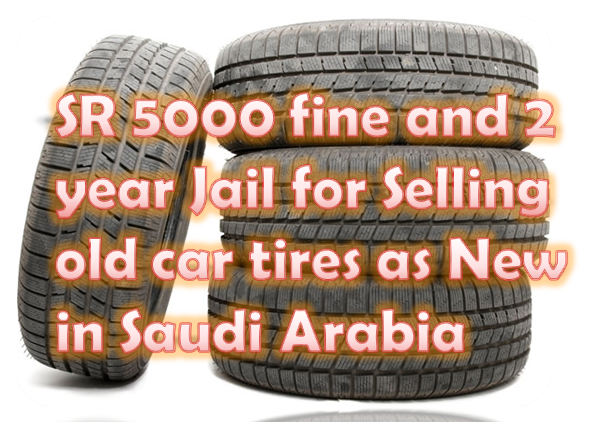 sr-5000-fine-and-2-year-jail-for-selling-old-car-tires-as-new