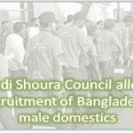 Saudi Shoura Council allows recruitment of Bangladeshi male domestics