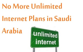 No More Unlimited Internet Plans in Saudi Arabia