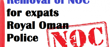 No Objection Certificate (NOC) requirement for expat workers in Oman