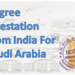 4 Steps For Degree Attestation From India For Saudi Arabia