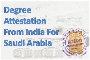 degree-attestation-from-india-for-saudi-arabia