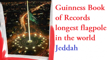 guinness-book-of-records-longest-flagpole-in-the-world-jeddah