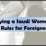 Marrying a Saudi Women 13 Vital Rules for Foreigners