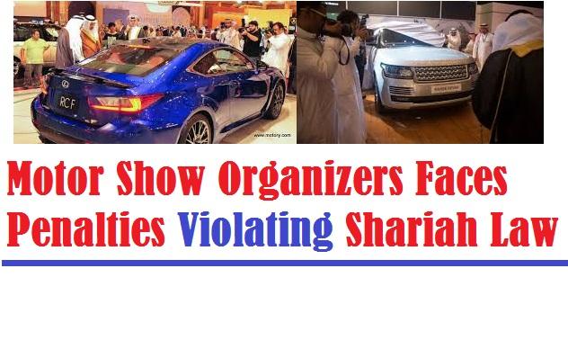 Motor Show Organizer Faces Penalties Violating Shariah Law