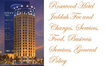 Rosewood Hotel Jeddah Saudi Arabia