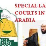 SPECIAL LABOR COURTS IN SAUDI ARABIA