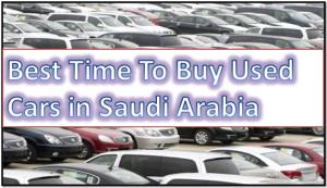 time-to-buy-used-car-in-ksa