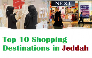 Top 10 shopping destinations in Jeddah