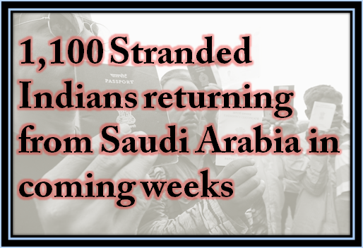 1,100 Stranded Indians returning from Saudi Arabia