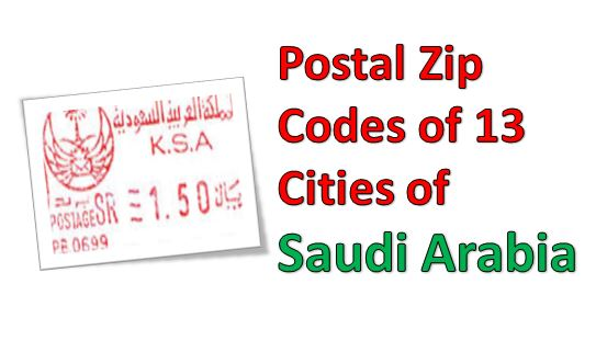 Postal Zip Codes of 13 Cities of Saudi Arabia | Arabian Gulf